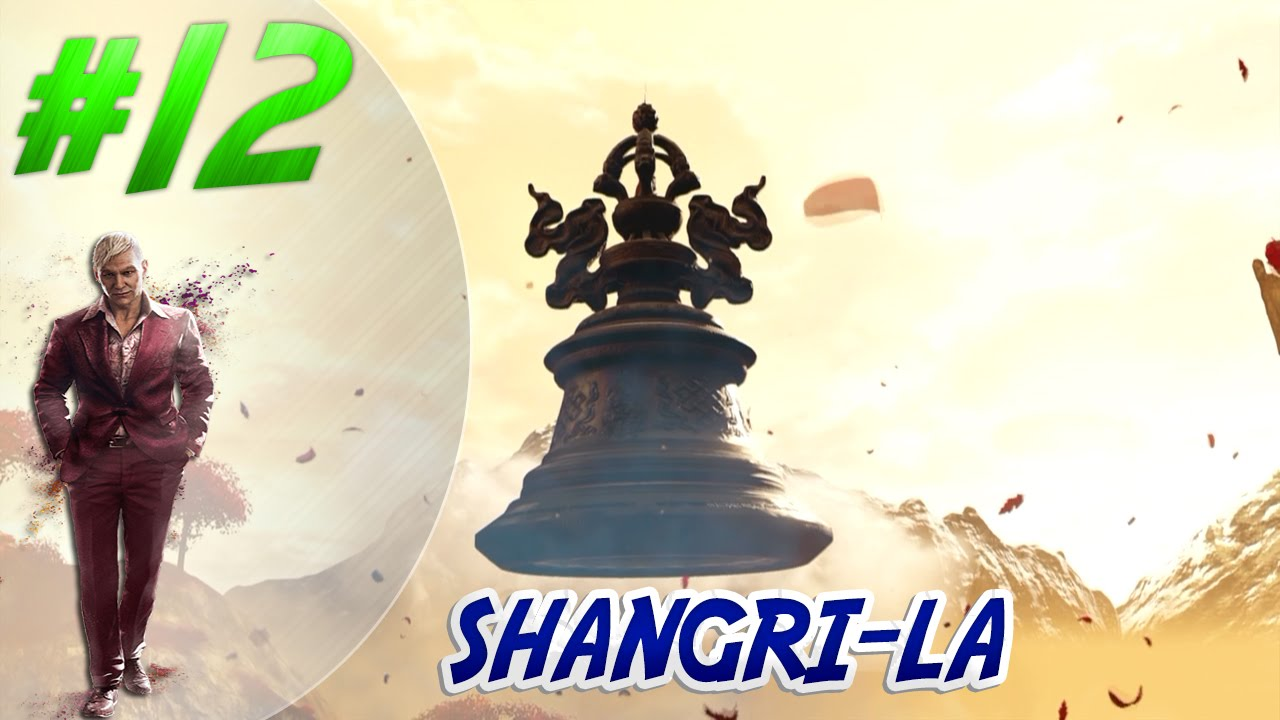 Far cry 4 shangri la 12 ps4 gameplay youtube