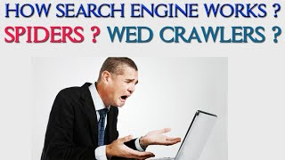 How Search Engine works? Spiders? Web Crawlers? Information Assistant Exam