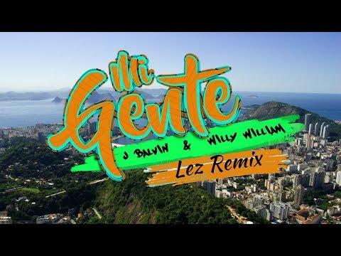 J Balvin & Willy William - Mi Gente (Lez Remix)