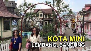 Menikmati Kota Mini, Lembang, Bandung