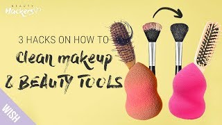 3 Hacks to Clean Cosmetic & Beauty Tools Like It