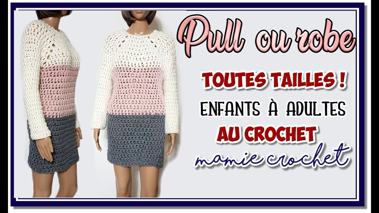 Comment Faire Crochet Tailles Ou Robe À TutoPas Pull Au PasDiy Toutes Un Une 0PkOXnwN8