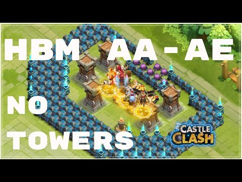 HBM AA-AE NO TOWERS - CASTLE CLASH