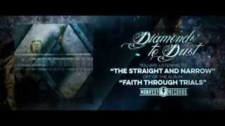 Diamonds to Dust - The Straight and Narrow