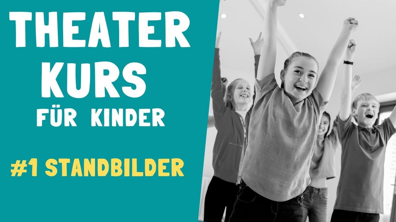 theaterkurs für kinder 1 standbilder  youtube