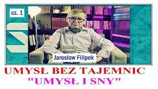 UMYSŁ BEZ TAJEMNIC - odc. 1 - UMYSŁ I SEN - Jarosław Filipek © VTV