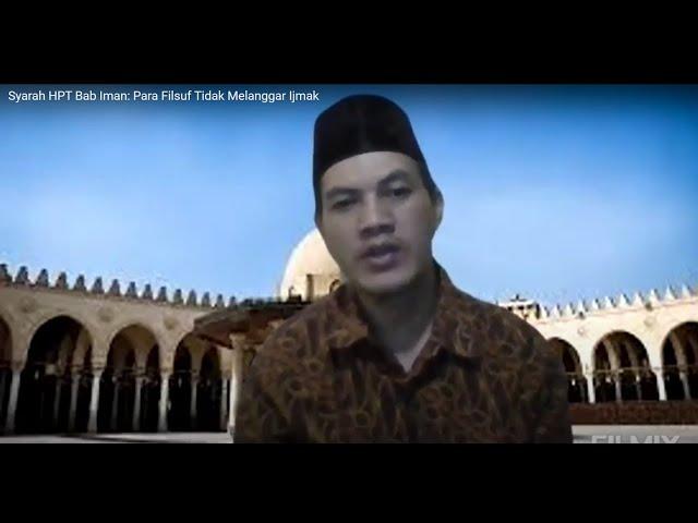 Syarah HPT Bab Iman: Para Filsuf Tidak Melanggar Ijmak