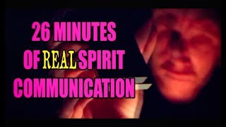 26 Minutes of REAL Spirit Communication. June 2018 Highlights.