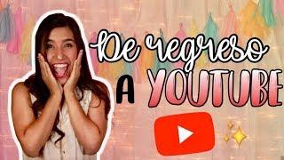 REGRESO A YOUTUBE + GRADUACIÓN ♡