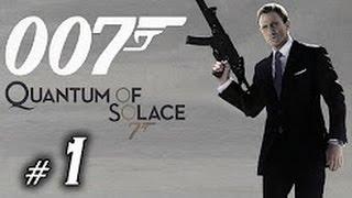 Прохождение James Bond 007: Quantum of Solace  Часть 1 - Дом Уайта