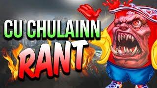 SMITE: Cu Chulainn RANT!