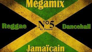 ♫ ♪ Mégamix Reggae Dancehall Jamaicain 5 ♫ ♪