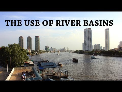 The Use of River Basins