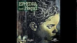 Ephedra feat Haqsi - Lonely Night