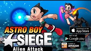 Astro Boy Siege: Alien Attack - Android Gameplay HD