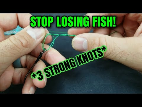 The Three BEST knots for fishing! (Knots for grass/wood, strength, and BRAID)