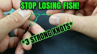 The Three BEST knots for fishing Knots for grass wood strength and BRAID