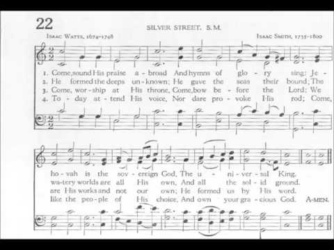 Come, Sound His Praise Abroad (Silver Street)