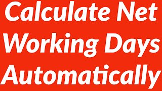 Automate Calculations of Net Working Days with VBA