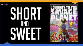 Journey To The Savage Planet - Review By Skill Up (Video Game Video Review)