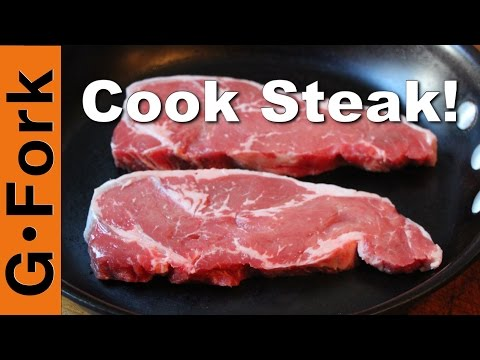 Cook Steak In A Pan, Easy, Simple, Fast - GardenFork Cooks