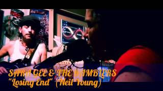 SARA GEE & THE RAMBLERS - Losing End (Neil Young)