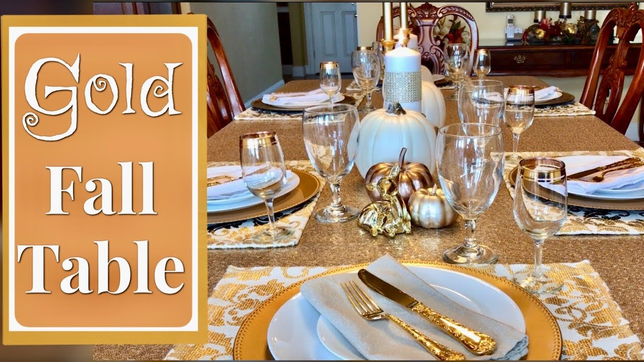 Gold And White Fall Tablescape Fall Table Centerpiece Ideas Youtube