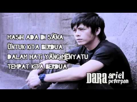 Ariel Peterpan - Dara (with lyrics) NEW
