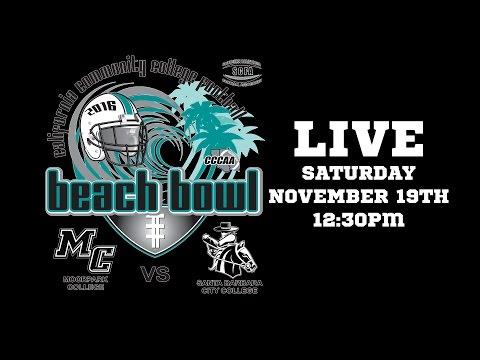 CCCAA BEACH BOWL 2016 - Moorpark Raiders v Santa Barbara Vaqueros