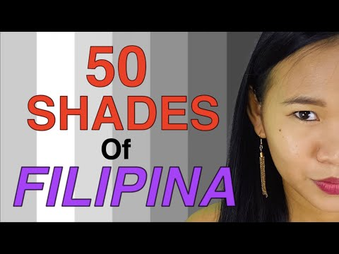 50 SHADES Of FILIPINA   (Different Types Of Filipinas You'll Encounter)
