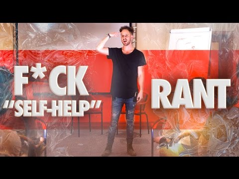 "Julien Blanc's Epic F*ck ""Self-Help"" Rant - The Truth About Self-Help Junkies REVEALED!"