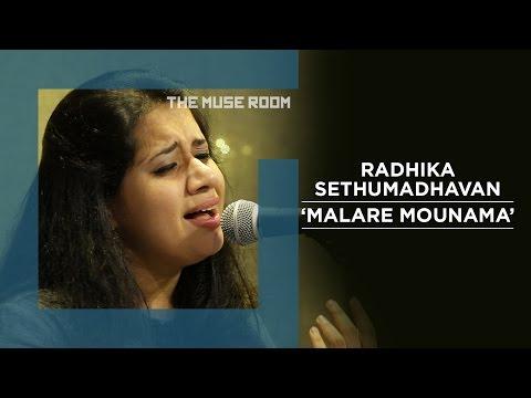 Malare Mounama - Radhika Sethumadhavan - The Muse Room