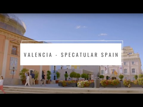 Valencia | Spectacular Spain With Alex Polizzi