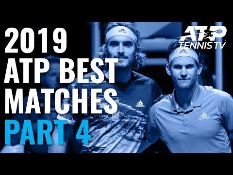 Best ATP Tennis Matches In 2019: Part 4