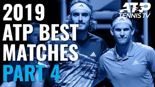 Best ATP Tennis Matches in 2019: Part 4