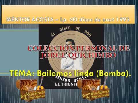 MENTOR ACOSTA - BAILEMOS LINDA (Bomba) Lp. 1992