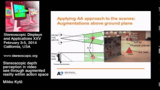 SD&A 2014: Stereoscopic depth perception in video see- through augmented reality... [9011-31]