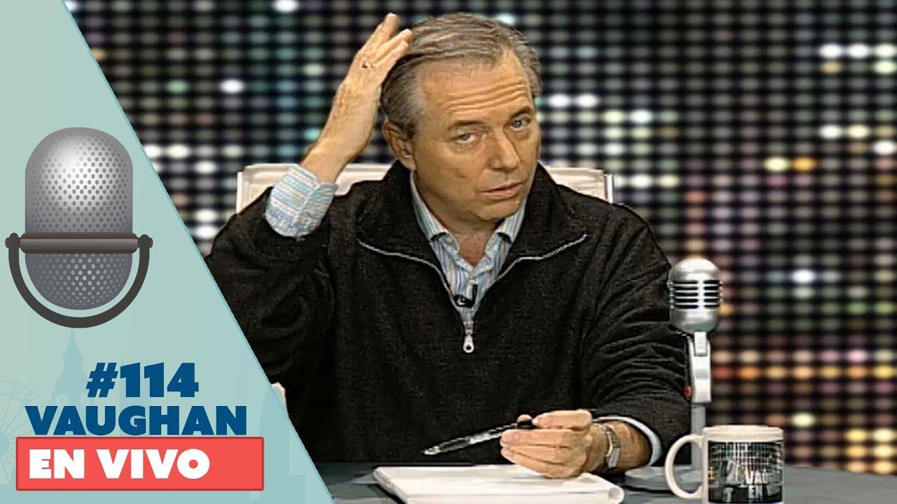 Vaughan en Vivo Episode 114 | Vaughan TV