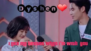 Dyshen❤/I like me better when im with you 🌸Dylan x Shenyue 王鹤棣 沉月