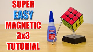 SUPER Easy Step-By-Step Magฑetic 3x3 Cube Tutorial (How to Magnetize)