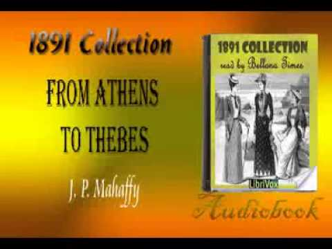 From Athens to Thebes J. P. Mahaffy Audiobook