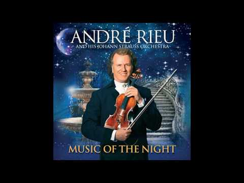 Andre Rieu - The music of the night (from The Phantom Of The Opera)