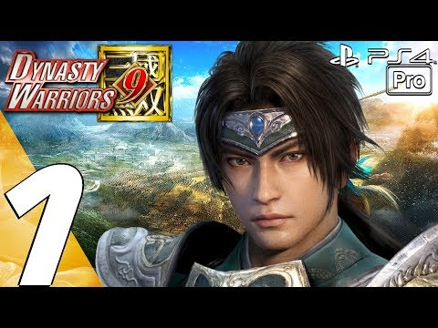 Dynasty Warriors 9 - Gameplay Walkthrough Part 1 - Prologue (PS4 PRO)