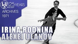 Irina Rodnina and Alexei Ulanov (RUS) - World Championships Lyon 1971 - ISU Archives