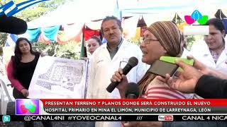 Presentan terreno y planos donde será construido el nuevo Hospital Primario en Mina El Limón, León