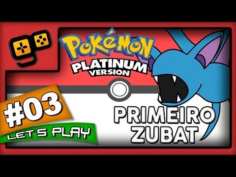 Let's Play: Pokémon Platinum - Parte 3 - Primeiro Zubat