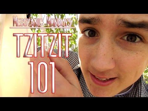 Messyanic Mondays - Tzitzit 101