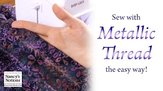 The Absolute Best Wąy to Sew with Metallic Thread