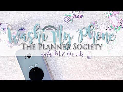 Decorating my Phone // Planner Society Washi