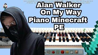 Alan Walker, Sabrina Carpenter & Farruko - On My Way Piano | Minecraft PE